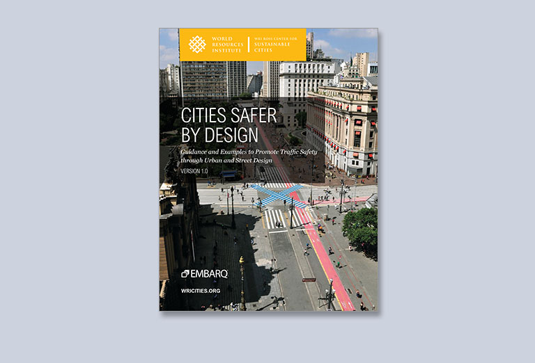 Cities Safer by Design: Urban Design Recommendations for Healthier Cities, Fewer Traffic Fatalities