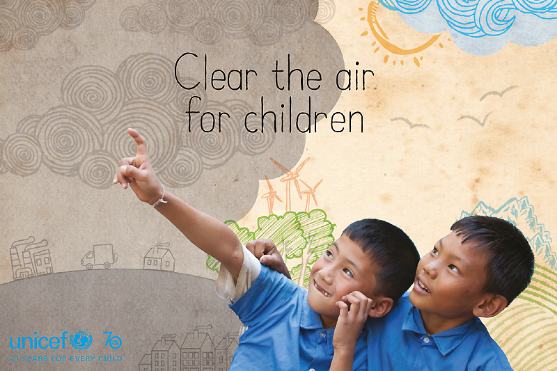 Major new UNICEF report, 'Clear the Air for Children'.