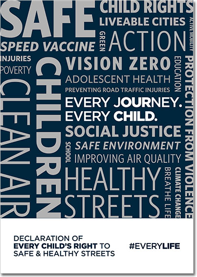 Declaration of Every Child's Right to Safe & Healthy Streets
