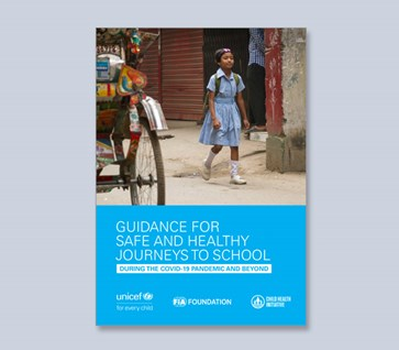 Guidance for Safe and Healthy Journeys to School
